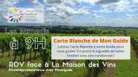 Balade dans le vignoble - Carte de Blanche de Mon Guide du 29/06 au 30/09 (samedi à 9h)